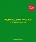 momma-always-told-me-matoma-remixes.jpg