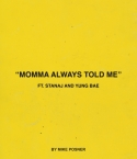 momma-always-told-me.jpg