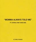 momma-always-told-me.jpg
