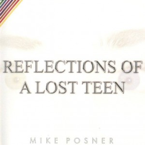 Mike Posner - Reflections Of A Lost Teen