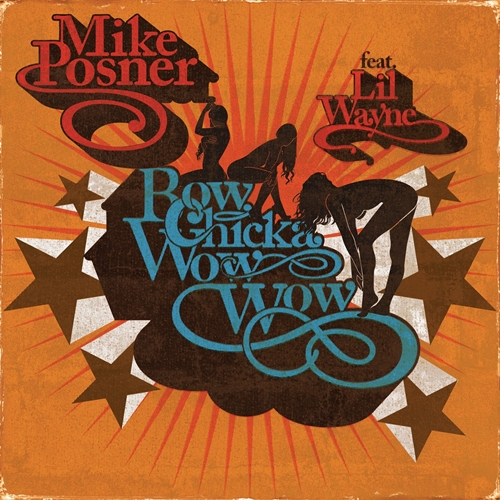 Bow Chicka Wow Wow - Mike Posner ft. Lil Wayne