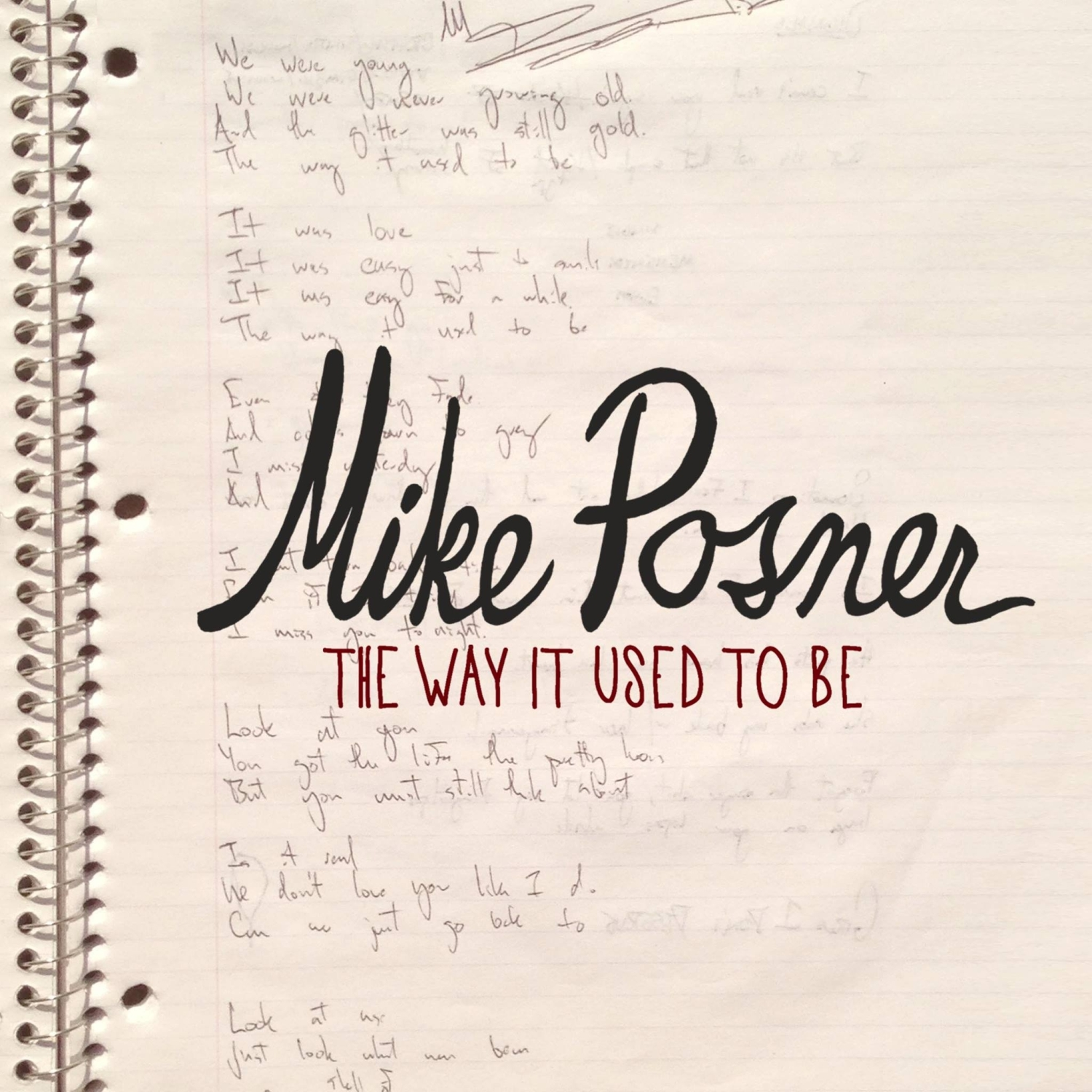 The Way It Used To Be - Mike Posner