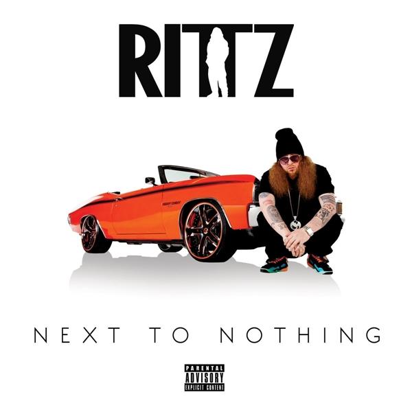 Rittz - Next To Nothing