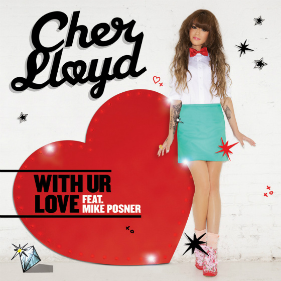 With Ur Love - Cher Lloyd ft. Mike Posner