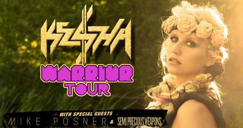 TOUR: Ke$ha 'WARRIOR TOUR' With Special Guests Mike Posner and Semi Precious Weapons