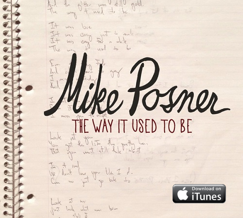 """NEW SINGLE """"The Way It Used To Be"""" by Mike Posner on iTunes!"""