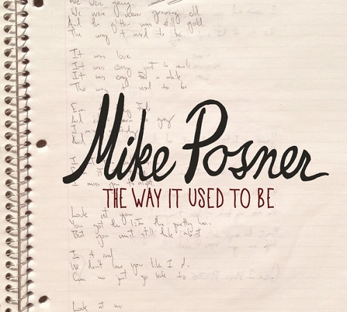 """NEW SINGLE: Mike Posner – """"The Way It Used To Be"""""""