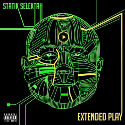 Statik Selektah 'Extended Play' – OUT NOW!