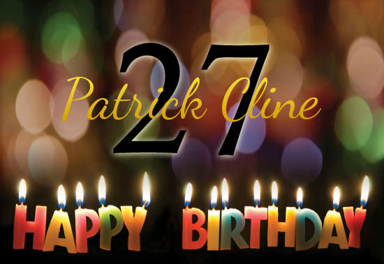 Happy 27th Birthday, Patrick Cline!