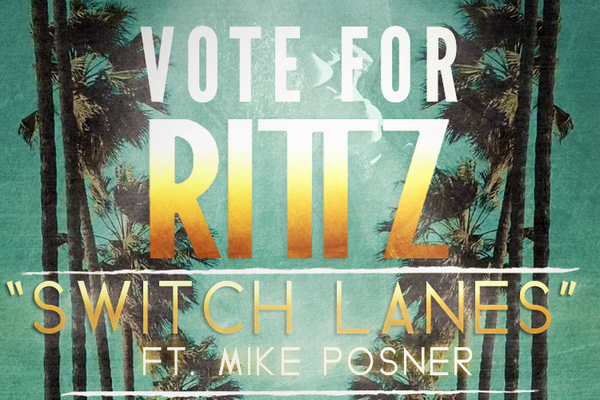 "VOTE: ""Switch Lanes"" Music Video by Rittz ft. Mike Posner"