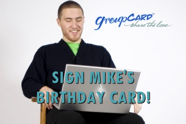 Sign the Birthday Card for Mike Posner NOW!