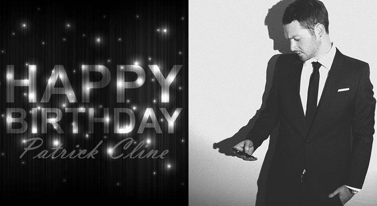 Happy 28th Birthday, Patrick Cline!