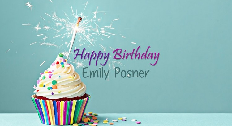 Happy 34th Birthday Emily Posner