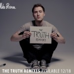 Mike Posner 'The Truth Remixes' – December 18