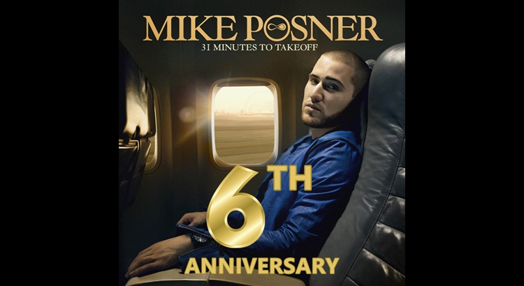 Mike Posner's '31 Minutes To Takeoff' 6 Year Anniversary