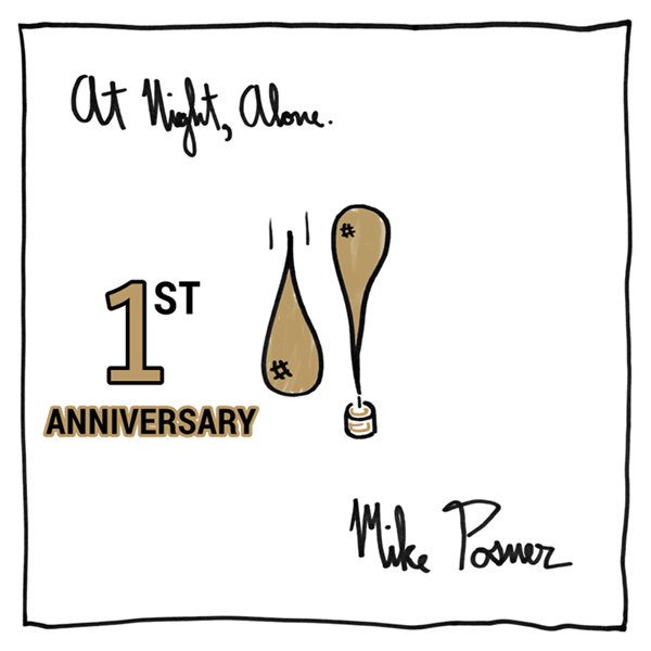Mike Posner's At Night, Alone. 1 Year Anniversary