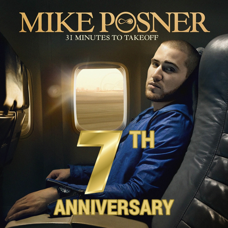 Mike Posner's '31 Minutes To Takeoff' 7 Year Anniversary