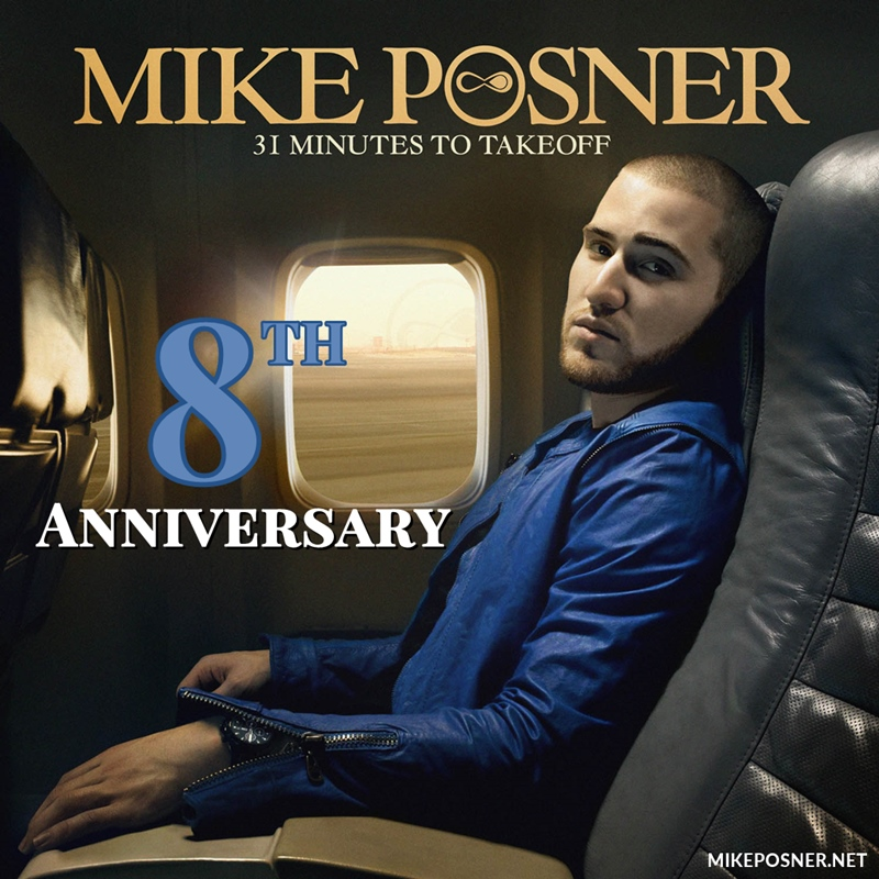 Mike Posner's 31 Minutes To Takeoff 8 Year Anniversary