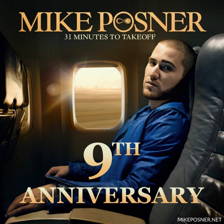 Mike Posner's 31 Minutes To Takeoff 9 Year Anniversary