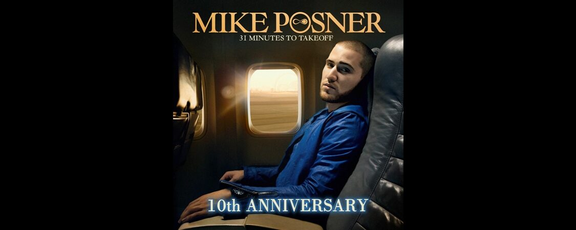 Mike Posner's '31 Minutes To Takeoff' 10 Year Anniversary
