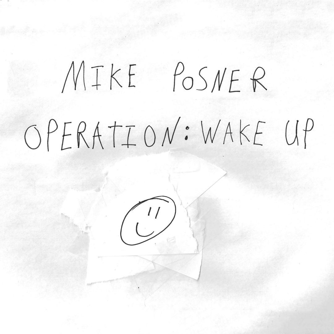 Mike Posner - Operation: Wake Up