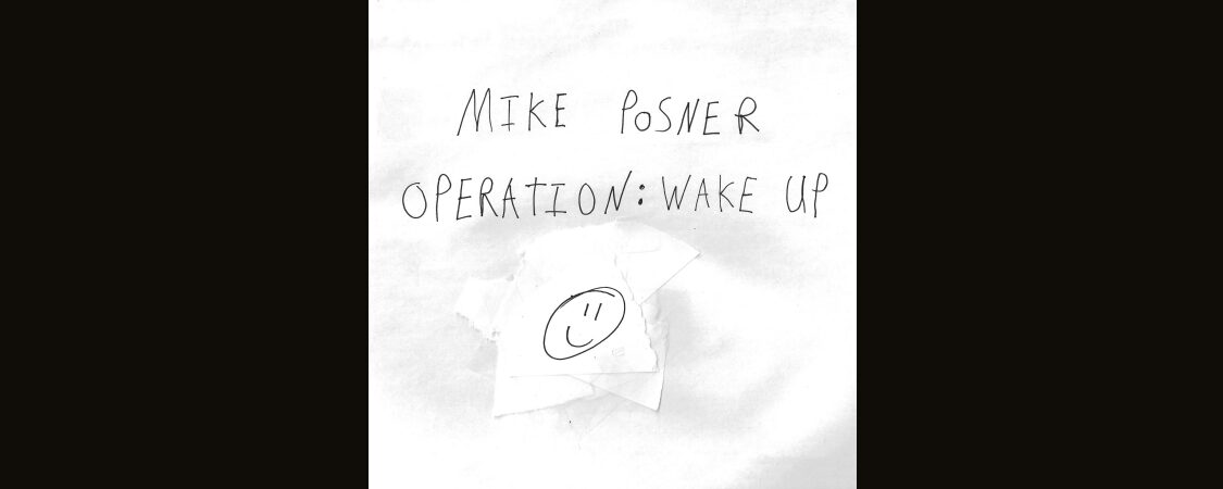 Mike Posner – Operation: Wake Up Lyrics